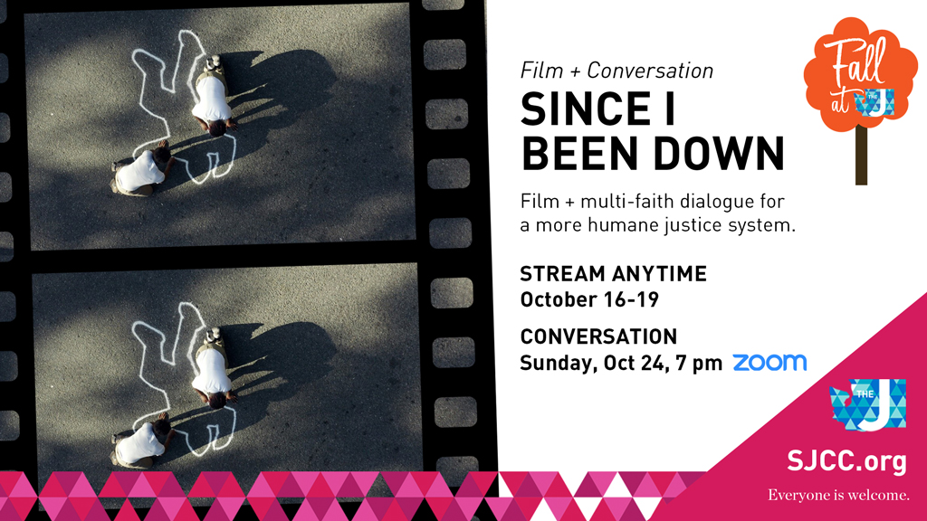 Film + Conversation: SINCE I BEEN DOWN