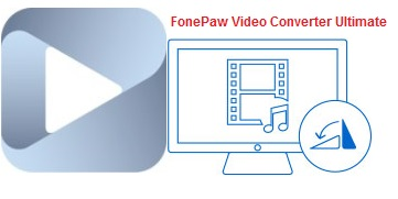 FonePaw Video Converter Ultimate 2.1.0 Crack + Patch Free Download
