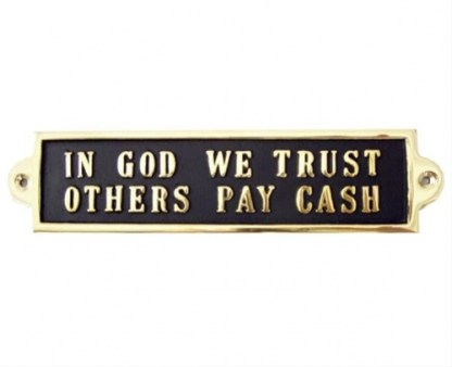 IN GOD WE TRUST OTHER PAY CASH