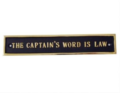 THE CAPTAIN'S WORD IS LAW