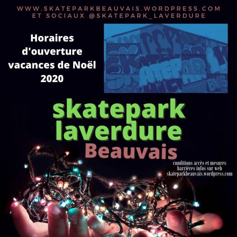 Horaires vacances de Noël 2020 du Skatepark Laverdure Beauvais