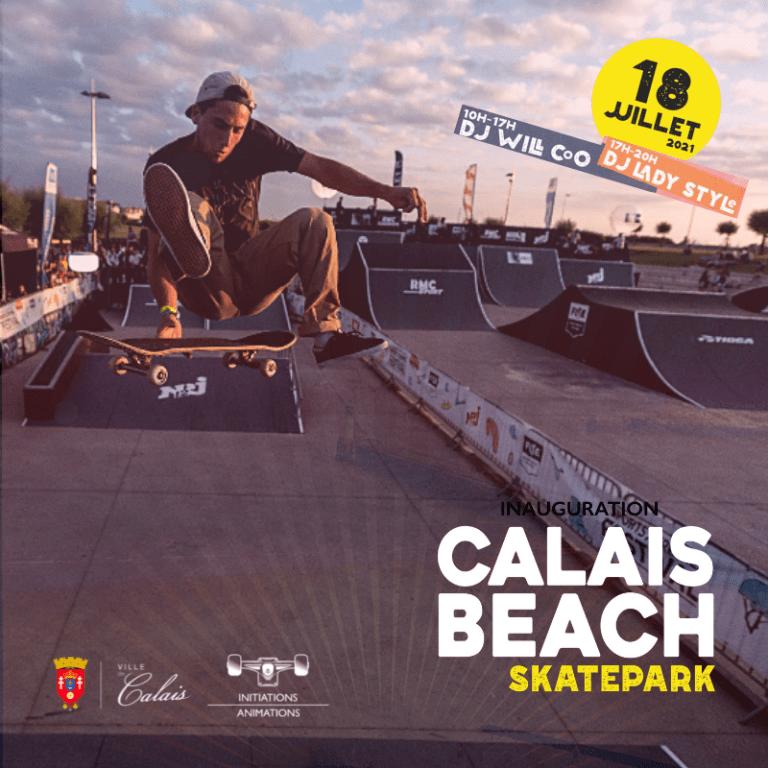 Read more about the article Inauguration du Calais Beach skatepark le 18 Juillet 2021