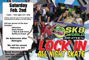 Lock In Skate at Sk8 World Feb 2nd