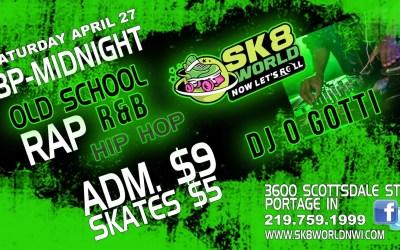 DJ O Gotti at Sk8world Portage April 27 & 28!!