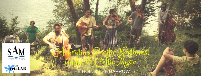 Skagit Art Music March 2018 Celtic Indie Music Hoe & The Harrow