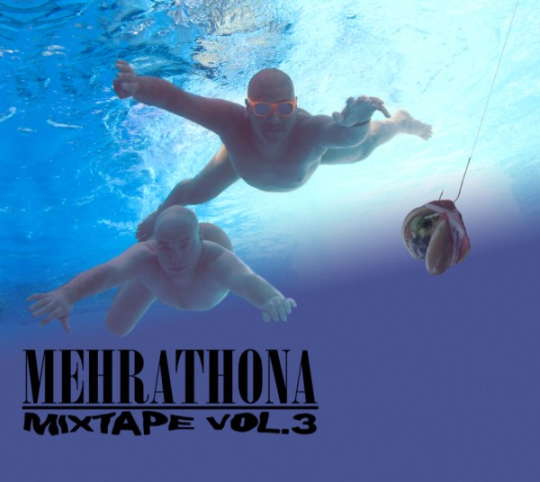 Mehrathon Mixtape volume 3 by DJ Cosmo