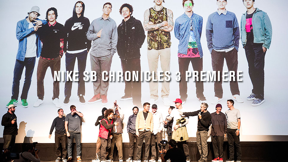 Nike SB Chronicles 3 Premiere | TransWorld SKATEboarding
