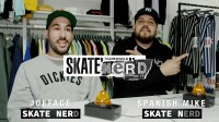 Skate Nerd: JoeFace Vs. Spanish Mike