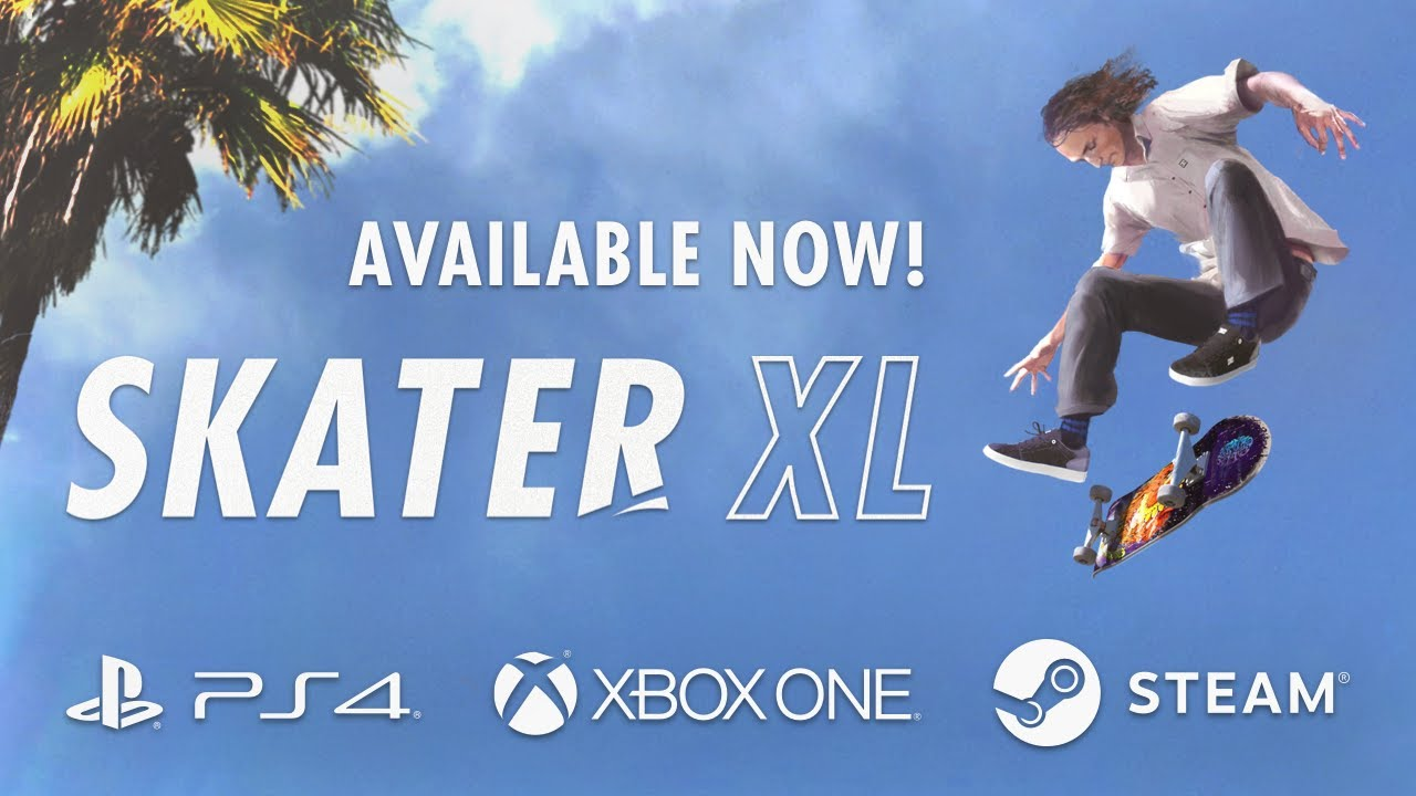 Skater XL | Skateboarding Gameplay Evolved | Available now on PS4, XBox One and PC! | Transworld SKATEboarding