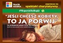 """Serdecznie zapraszamy na spektakl charytatywny 16 sierpnia do """"Sokoła"""""""
