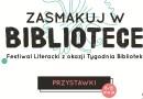 Skawiński Festiwal Literacki z okazji Tygodnia Bibliotek