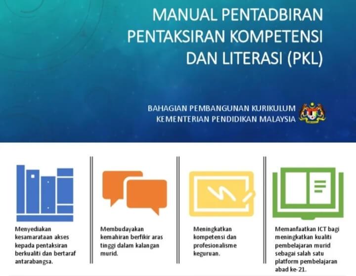 Pentaksiran Kompetensi dan Literasi ( PKL) Tahun 5 dan 6