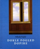dokle_pogled_dopire