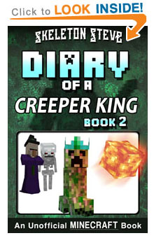 Read Diary of a Creeper King Book 2 on Amazon NOW! Free Minecraft Book on Kindle Unlimited!