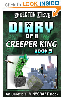 Read Diary of a Creeper King Book 3 on Amazon NOW! Free Minecraft Book on Kindle Unlimited!