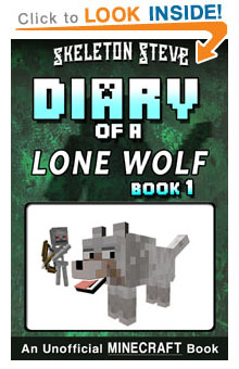 Read Minecraft Diary of a Lone Wolf Book 1 on Amazon NOW! Free Minecraft Book on KU!