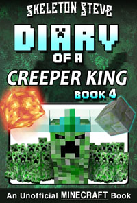 READ A PREVIEW! - Minecraft Diary of a Creeper King - Book 4 - Unofficial Minecraft Books for Kids