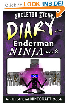Minecraft Diary of an Enderman Ninja - Book 3 - Unofficial Minecraft Diary Books for Kids, Teens, & Nerds - Adventure Fan Fiction Series