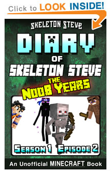 Read Skeleton Steve the Noob Years s1e2 Book 2 on Amazon NOW! Free Minecraft Book on Kindle Unlimited!