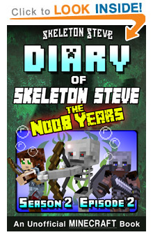 Read Skeleton Steve the Noob Years s2e2 Book 8 on Amazon NOW! Free Minecraft Book on Kindle Unlimited!