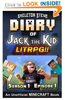 5e452e0afc05 Minecraft LitRPG Diary of Jack the Kid – Skeleton Steve