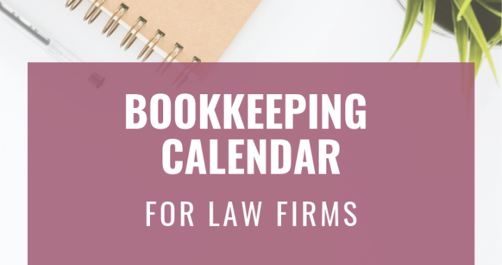 Bookkeeping Calendar for Law Firms
