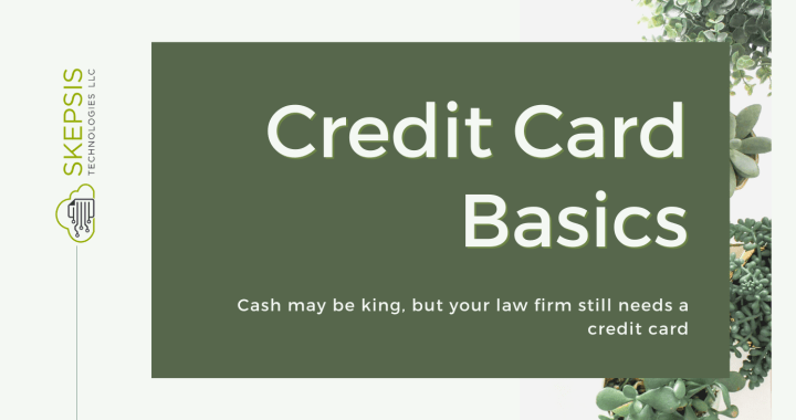Why Your Law Firm Needs A Credit Card