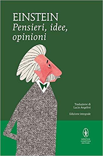 Albert Einstein Frasi Pensieri Idee Opinioni Recensione