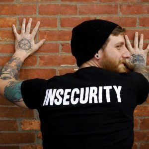 Insecurity shirt