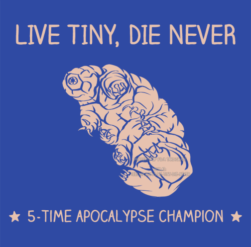 live tiny die never shirt