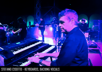 Stefano Cisotto - Keyboards, Backing Vocals
