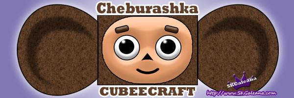 Cheburashka cubeecraft SKGaleana
