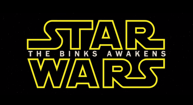The Binks Awakens