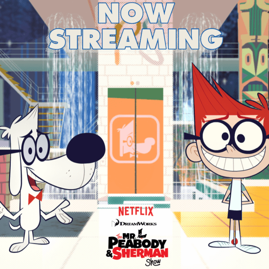 The Mr. Peabody & Sherman Show now streaming