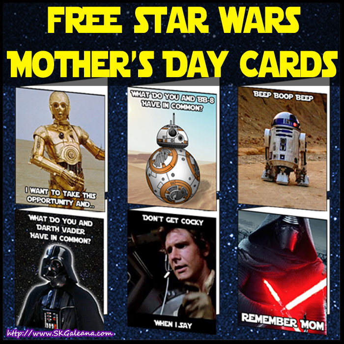 Free Printable Star Wars Mother's Day Cards