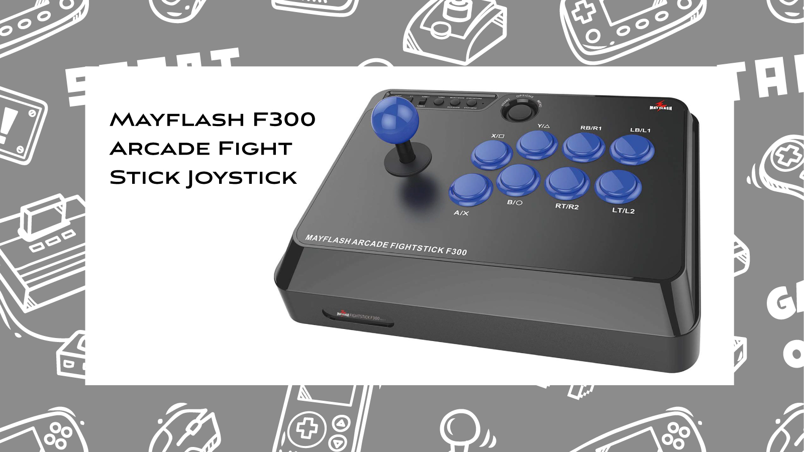 Joystick Review: Mayflash F300 Arcade Fight Stick