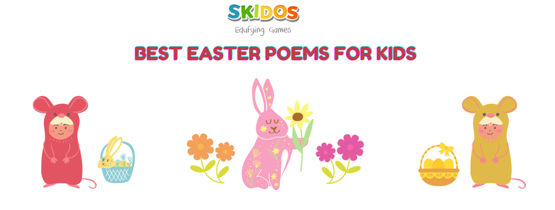 38 Best Short Easter Poems For Kids Children Students 2021 Skidos