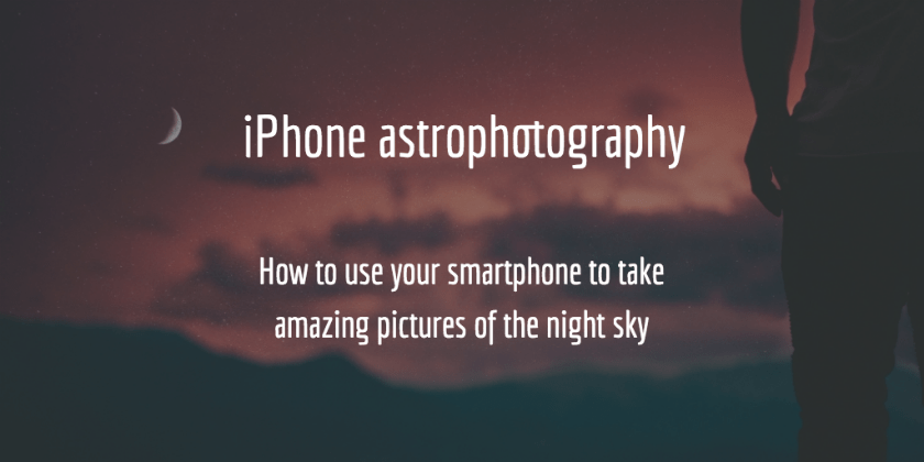 iphone astrophotography