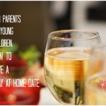 Stay at Home Date for Parents {Guest Post}