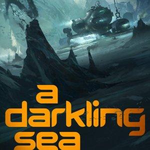 Book Review: A DARKLING SEA by James Cambias