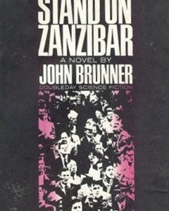 Mining the Genre Asteroid: Stand on Zanzibar by John Brunner