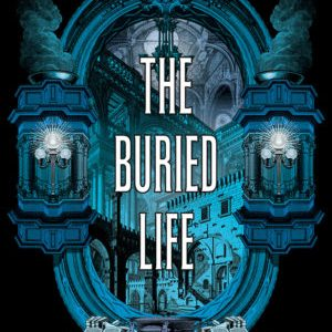 Book Review: The Buried Life by Carrie Patel