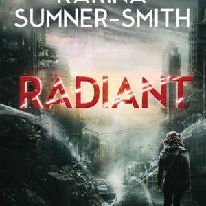 Book Review: Radiant by Karina Sumner-Smith