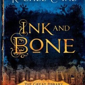 Book Review – Ink and Bone by Rachel Caine