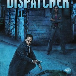 A Book by Its Cover:  The Dispatcher by John Scalzi