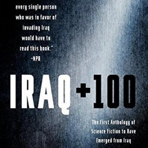 Book Review: Iraq + 100: Stories from a Century After the Invasion