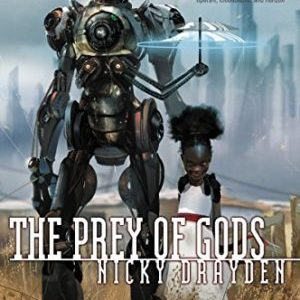 Book Review: Prey of Gods by Nicky Drayden