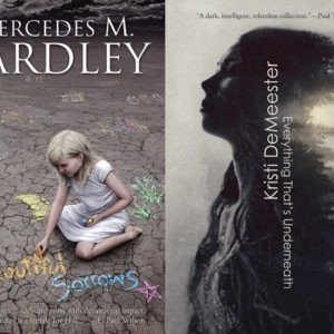 Reviews: Beautiful Sorrows by Mercedes M. Yardley & Everything That's Underneath by Kristi DeMeester