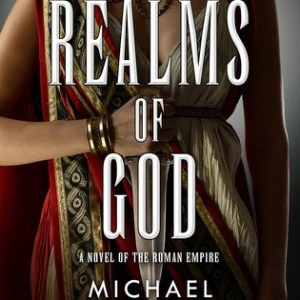 Book Review: The Realms of God by Michael Livingston