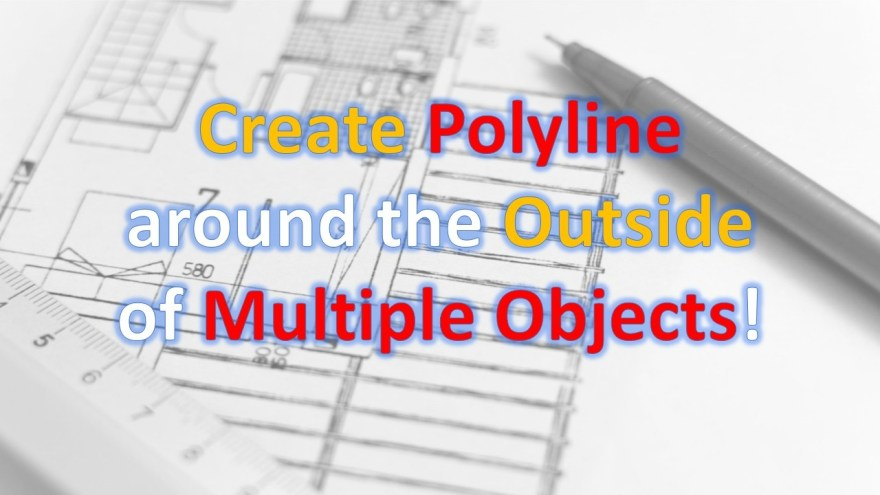 Polyline around Multiple Objects